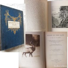 Coleccionismo deportivo: SPORT IN THE ALPS IN THE PAST AND PRESENT. 1895 W.A. BAILLIE GROHMAN. Lote 289465073