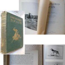 Coleccionismo deportivo: UNEXPLORER SPAIN. 1910 ABEL CHAPMAN Y WALTER J. BUCK. Lote 289848358