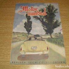 Coleccionismo deportivo: MOTOR MUNDIAL - REVISTA TECNICO-DEPORTIVA - AÑO JULIO DE 1946 -. Lote 291498068