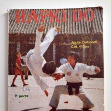 Coleccionismo deportivo: LIBRO HAPKI-DO DEFENSA PERSONAL DINAMICA 1ª PARTE A. CARBONELL 4º DAN. Lote 291516618
