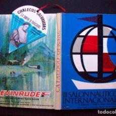 Coleccionismo deportivo: CATALOGO OFICIAL III SALÓN NAUTICO. BARCELONA 26 FEBRERO - 7 MARZO 1965. Lote 292213688