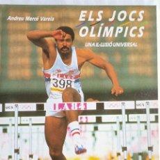 Coleccionismo deportivo: ELS JOCS OLÍMPICS UNA IL.LUSIO UNIVERSAL.. Lote 293867208