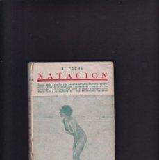 Coleccionismo deportivo: NATACION - J. PAGHE - EDICIONES IBERICAS 1941 / ILUSTRADO. Lote 294844378