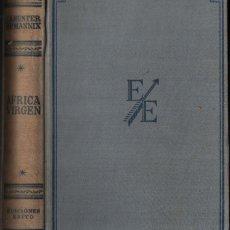 Coleccionismo deportivo: HUNTER Y MANNIX : ÁFRICA VIRGEN (ÉXITO, 1956) CAZA MAYOR - CON FOTOGRAFÍAS. Lote 295444103