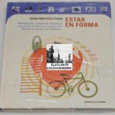 Libros: GUÍA PRÁCTICA PARA ESTAR EN FORMA - CÍRCULO DE LECTORES - 2001 - A ESTRENAR - PRECINTADO. Lote 37104173
