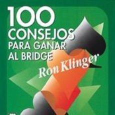 Libros: 100 CONSEJOS PARA GANAR AL BRIDGE - RON KLINGER. Lote 40790131
