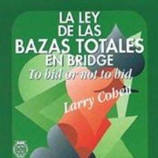 Libros: LA LEY DE LAS BAZAS TOTALES EN BRIDGE - LARRY COHEN. Lote 43162125