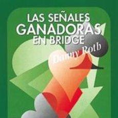 Libros: LAS SEÑALES GANADORAS EN BRIDGE - DANNY ROTH. Lote 43162289