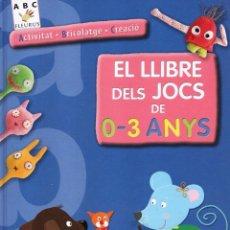 Libros: EL LLIBRE DELS JOCS DE 0-3 ANYS - PANINI / FLEURUS (NUEVO). Lote 110096155