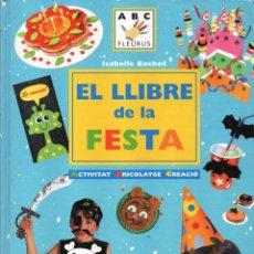 Libros: EL LLIBRE DE LA FESTA DE ISABELLE BOCHOT - PANINI / FLEURUS (NUEVO). Lote 52403805