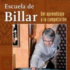 Libros: ESCUELA DE BILLAR. DEL APRENDIZAJE A LA COMPETICIÓN - JOSÉ MARÍA QUETGLAS. Lote 184073100