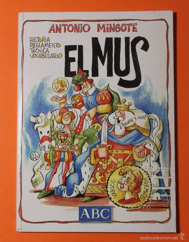 EL MUS. ANTONIO MINGOTE. EDITADO POR ABC. AÑO 2001. A COLOR. 75 PAGINAS. TAPAS DURAS. (Libros Nuevos - Ocio - Deportes y Juegos)