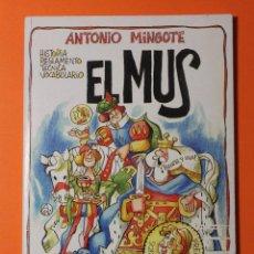 Libros: EL MUS. ANTONIO MINGOTE. EDITADO POR ABC. AÑO 2001. A COLOR. 75 PAGINAS. TAPAS DURAS.. Lote 55385180
