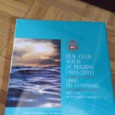 Libros: REAL CLUB ASTUR DE REGATAS (1911-2011). LIBRO DEL CENTENARIO. MAR Y OCIO EN LA ESPAÑA CANTÁBRICA.. Lote 61825464