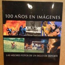 Libros: 100 AÑOS EN IMÁGENES PRECINTADO. Lote 62410836