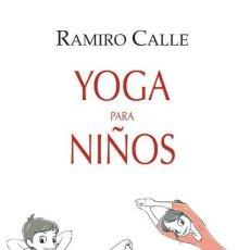 Libros: YOGA PARA NIÑOS. Lote 70599377