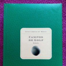 Libros: CAMPOS DE GOLF. ESPAÑA. GUIAS LORENZO DE MEDICI BELACQUA. Lote 79622915