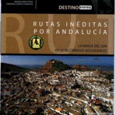 Libros: RUTAS INEDITAS POR ANDALUCIA. Lote 80360009