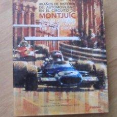 Libri: LIBRO COMPLETO HISTORIA CIRCUITO MONTJUIT. Lote 82493012
