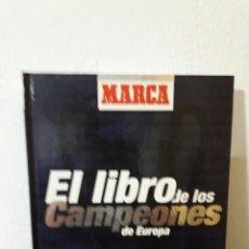 Libros: EL LIBRO DE LOS CAMPEONES DE EUROPA MARCA. Lote 88923327