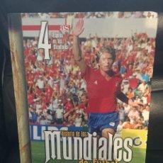 Libros: HISTORIA DE LOS MUNDIALES DE FUTBOL/TOMO 4º/ ESPAÑA EM LOS MUNDIALES. Lote 92810385