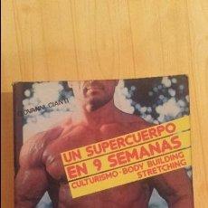 Libros: UN SUPER CUERPO EN 9 SEMANAS. Lote 94698123