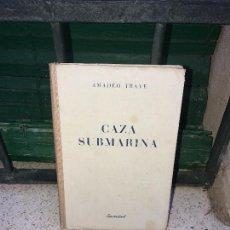 Libros: CAZA SUBMARINA, PRIMERA EDICCION, MUCHAS FOTOS. Lote 95648091