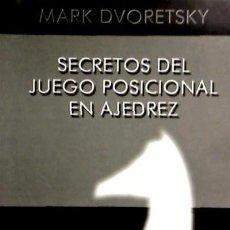 Libros: SECRETOS DEL JUEGO POSICIONAL EN AJEDREZ EDICIONES MERAN, S.L.. Lote 95777451