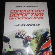 Libros: CONDUCCION DEPORTIVA DE MOTOCICLETAS. Lote 95837119