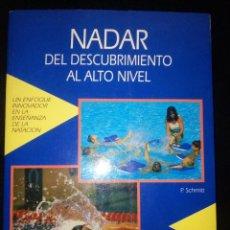 Libros: NADAR DEL DESCUBRIMIENTO AL ALTO NIVEL . Lote 95837335