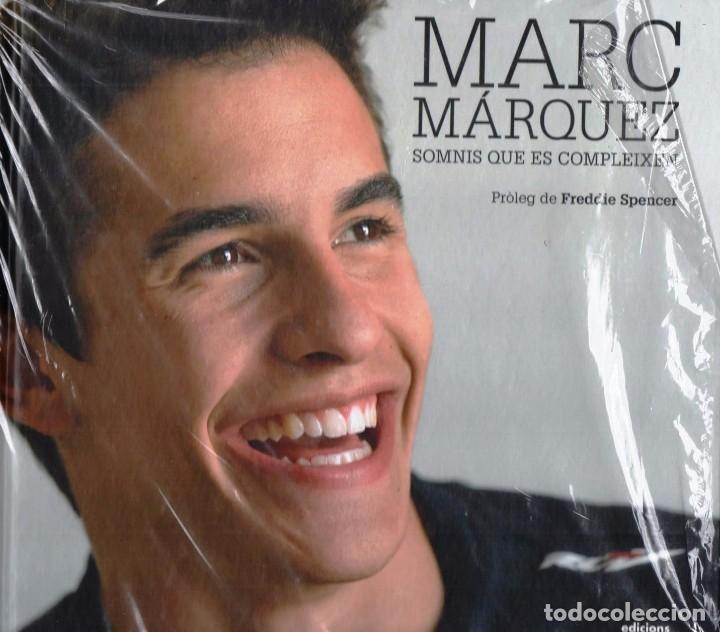 MARC MARQUEZ: SOMNIS QUE ES COMPLEIXEN - EDICIONS 62, 2014 (PRECINTADO) (Libros Nuevos - Ocio - Deportes y Juegos)
