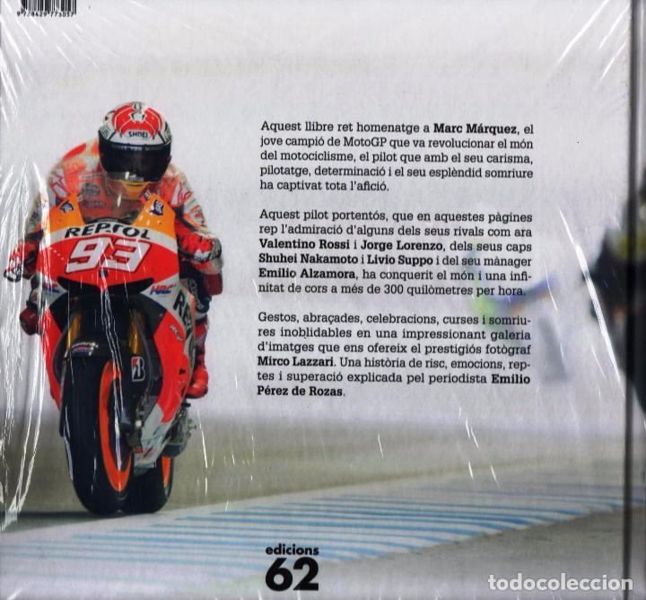 Libros: MARC MARQUEZ: SOMNIS QUE ES COMPLEIXEN - EDICIONS 62, 2014 (PRECINTADO) - Foto 2 - 100649391