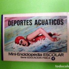 Libros: DEPORTES ACUÁTICOS MINI-ENCICLOPEDIA ESCOLAR BRUGUERA 1972. Lote 106077979