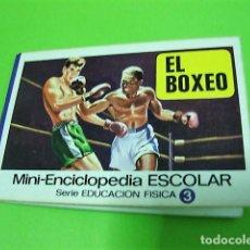 Libros: EL BOXEO MINI-ENCICLOPEDIA ESCOLAR BRUGUERA 1972. Lote 106079935