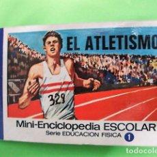 Libros: EL ATLETISMO MINI-ENCICLOPEDIA ESCOLAR BRUGUERA 1972. Lote 106082359