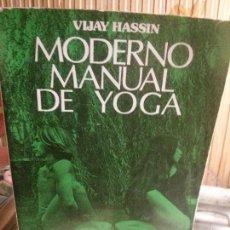Libros: MODERNO MANUAL DE YOGA, VIJAY HASSIN, EDAF.. Lote 109285223