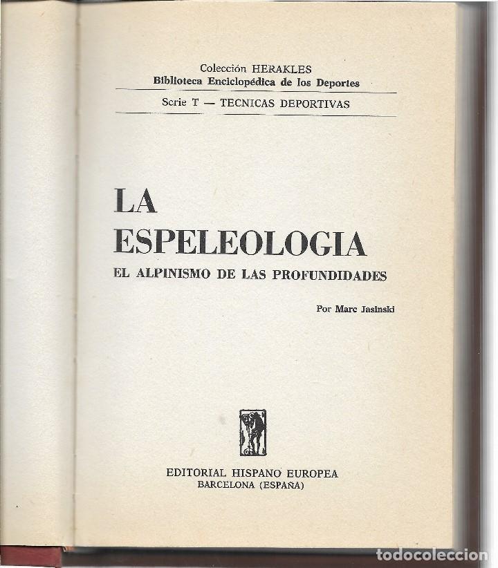Libros: LIBRO - ESPELEOLOGIA - EL ALPINISMO DE LAS PROFUNDIDADES - M.JASINSKI - AÑO 1972 - Foto 2 - 114453851