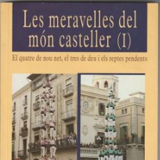 Libros: LES MERAVELLES DEL MON CASTELLER - I -ED. COSSETANIA -J BROTONS J BEUMALA - CASTELLS -ANY 200 -NUEVO. Lote 122582115