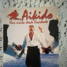 Libros: LIBRO AIKIDO CINTURÓN NEGRO . Lote 125228939
