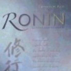 Libros: RONIN : LA VIDA DEL GUERRERO ERRANTE. Lote 67906521