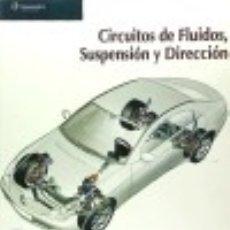 Libros: ELECTROMECÁNICA DE VEHÍCULOS. CIRCUITOS DE FLUIDOS, SUSPENSIÓN Y DIRECCIÓN. Lote 67914313