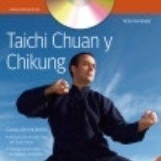 Libros: TAICHI CHUAN Y CHIKUNG (+DVD) HISPANO EUROPEA. Lote 70893063