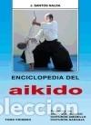 ENCICLOPEDIA DEL AIKIDO. TOMO 1º ALAS (Libros Nuevos - Ocio - Deportes y Juegos)