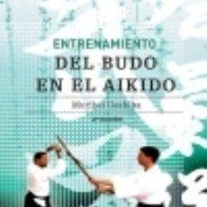 Libros: ENTRENAMIENTO DEL BUDO EN EL AIKIDO. PAIDOTRIBO. Lote 97337158