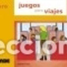 Libros: JUEGOS PARA VIAJES. Lote 67915021