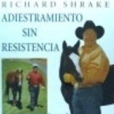 Libros: ADIESTRAMIENTO SIN RESISTENCIA HISPANO EUROPEA. Lote 70893523