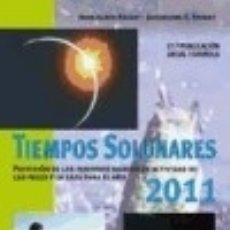 Libros: TIEMPOS SOLUNARES 2011 HISPANO EUROPEA. Lote 70893007
