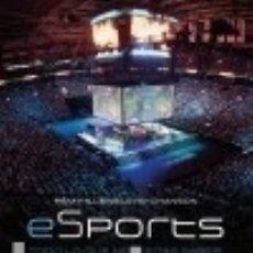Libros: ESPORT. TODO LO QUE NECESITAS SABER, DE LEAGUE OF LEGENDS AL FIFA MINOTAURO. Lote 98171663