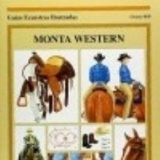 Libros: MONTA WESTERN (GUÍAS ECUESTRES ILUST.). Lote 128223311