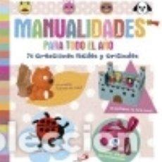Libros: MANUALIDADES PARA TODO EL AÑO: 75 CREACIONES FÁCILES Y ORIGINALES. Lote 128223663
